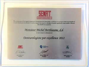 Plaque Denturologiste par excellence 2012